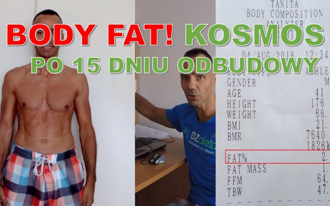 BODY FAT% !! KOSMOS!! 15 dzień wyjścia po 40 dniowej głodówce – waga, zdjęcia, BF%