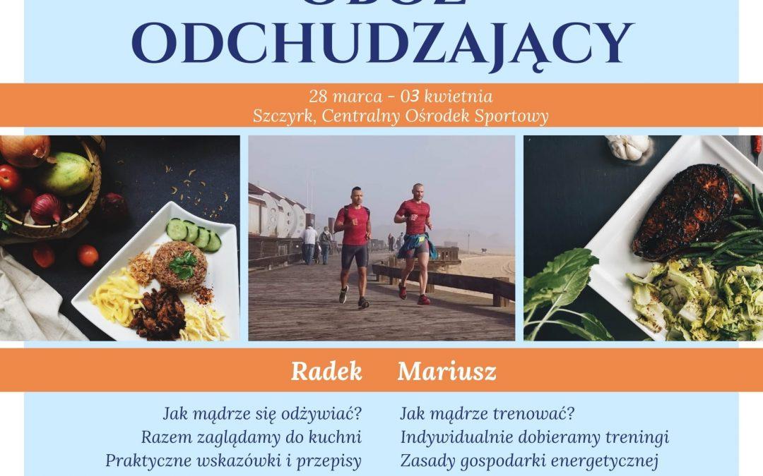 Zapraszamy na obóz odchudzający od 28.03 w Szczyrku.