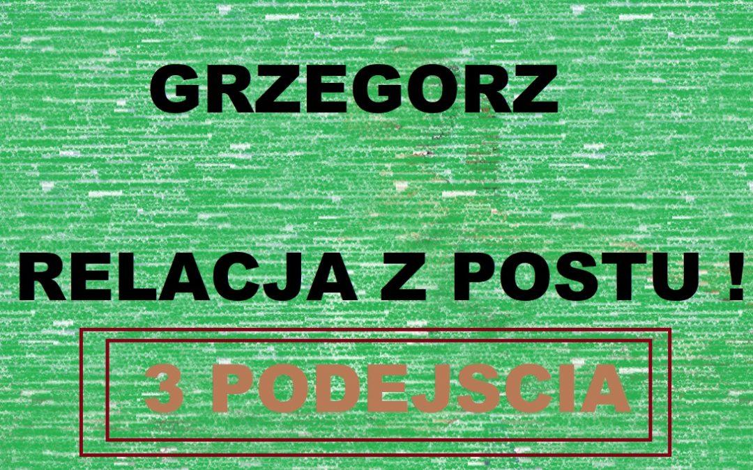 Relacja z Postu Grzegorz